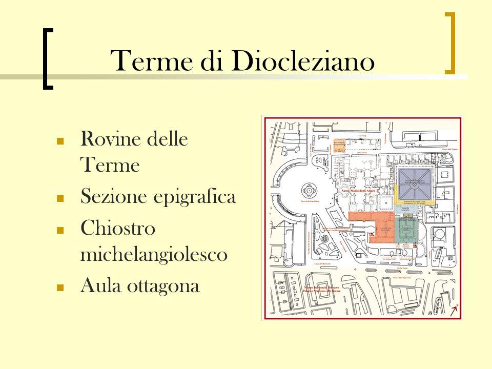 Terme di Diocleziano Rovine delle Terme Sezione epigrafica