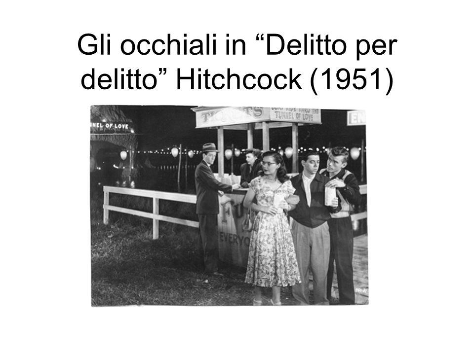 Gli occhiali in Delitto per delitto Hitchcock (1951)