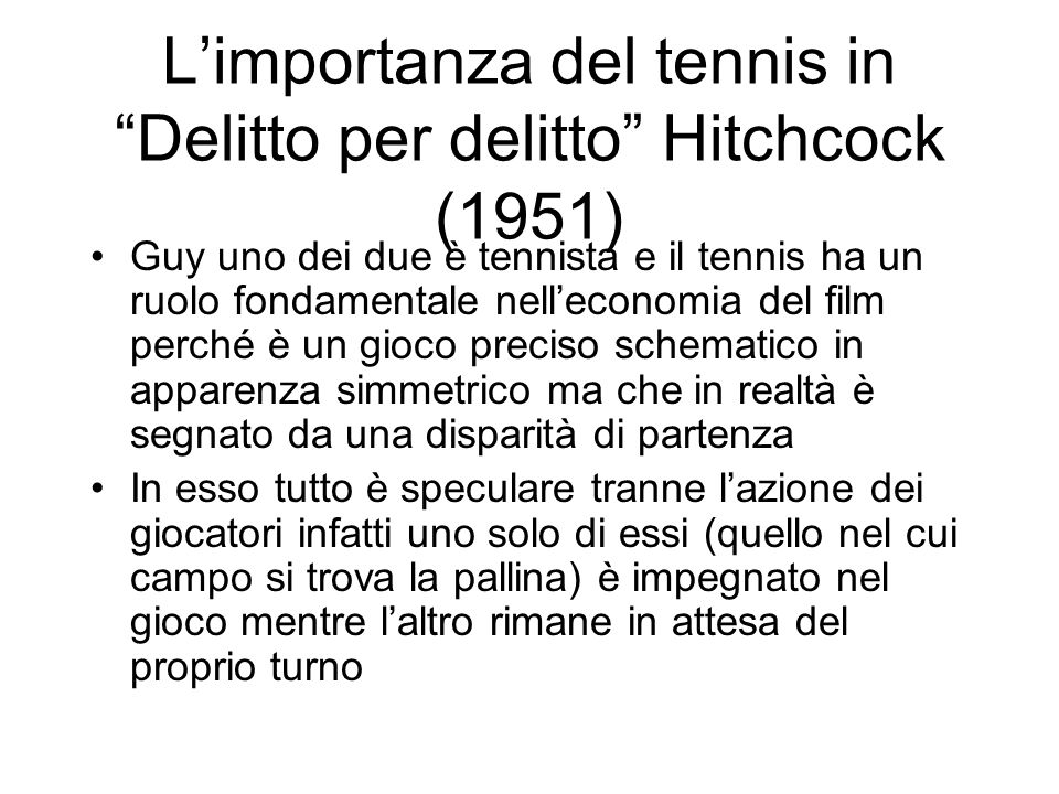 L'importanza del tennis in Delitto per delitto Hitchcock (1951)
