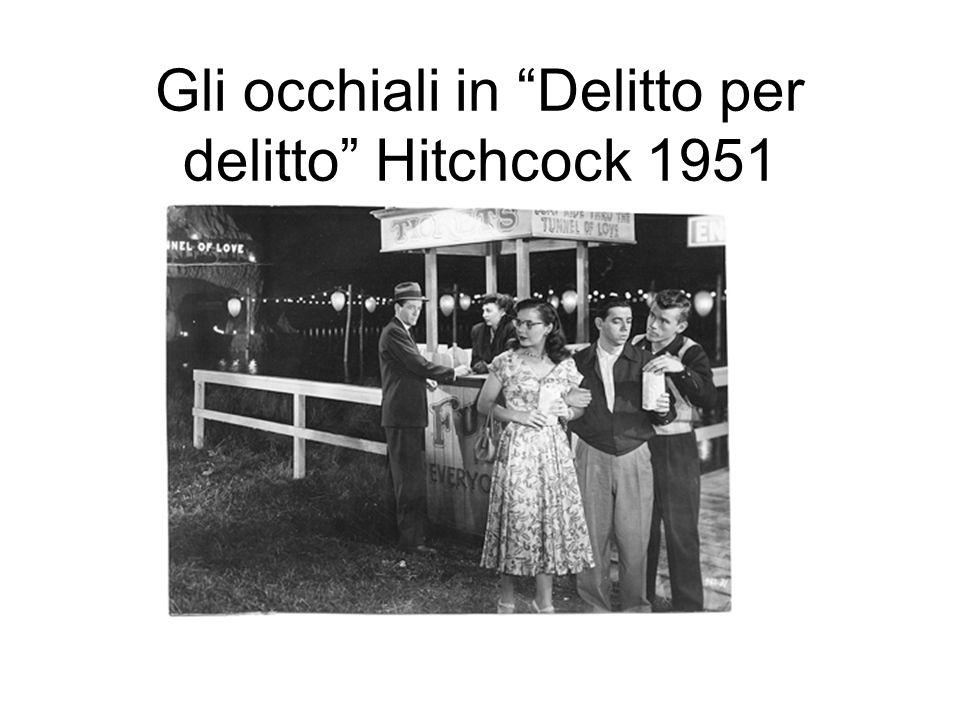 Gli occhiali in Delitto per delitto Hitchcock 1951