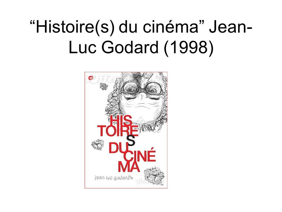 Histoire(s) du cinéma Jean-Luc Godard (1998)