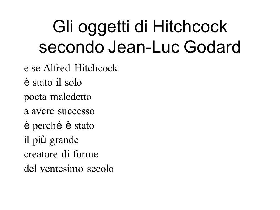 Gli oggetti di Hitchcock secondo Jean-Luc Godard