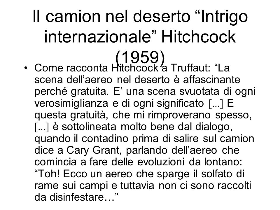 Il camion nel deserto Intrigo internazionale Hitchcock (1959)
