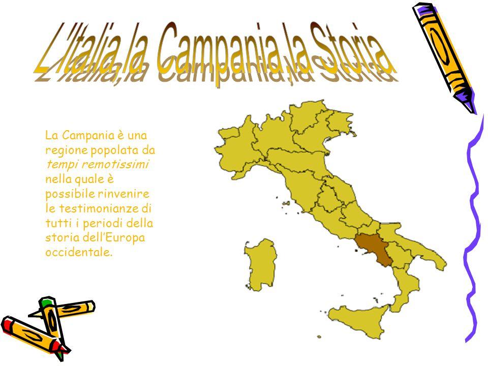 L Italia,la Campania,la Storia