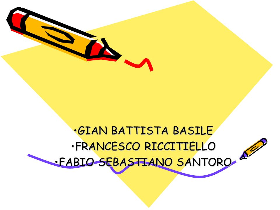 GIAN BATTISTA BASILE FRANCESCO RICCITIELLO FABIO SEBASTIANO SANTORO