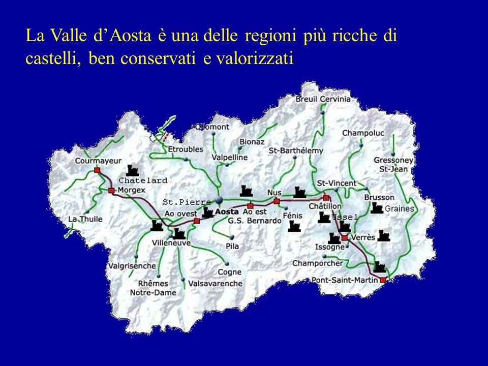 La Valle d'Aosta è una delle regioni più ricche di castelli, ben conservati e valorizzati