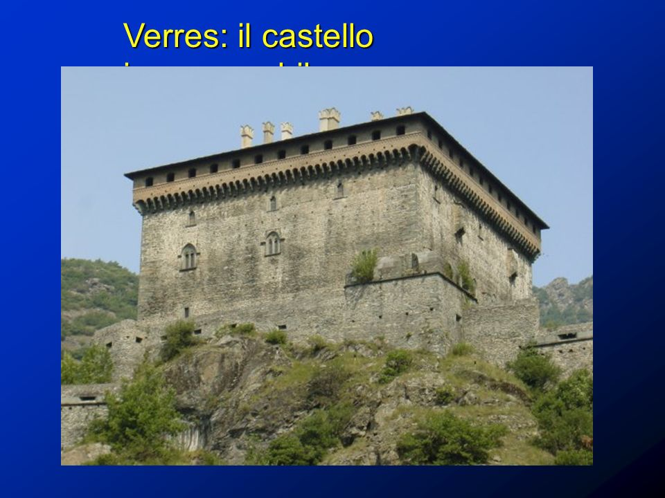 Verres: il castello inespugnabile