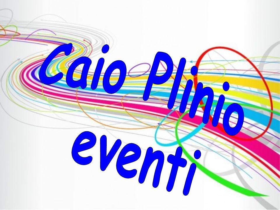Caio Plinio eventi