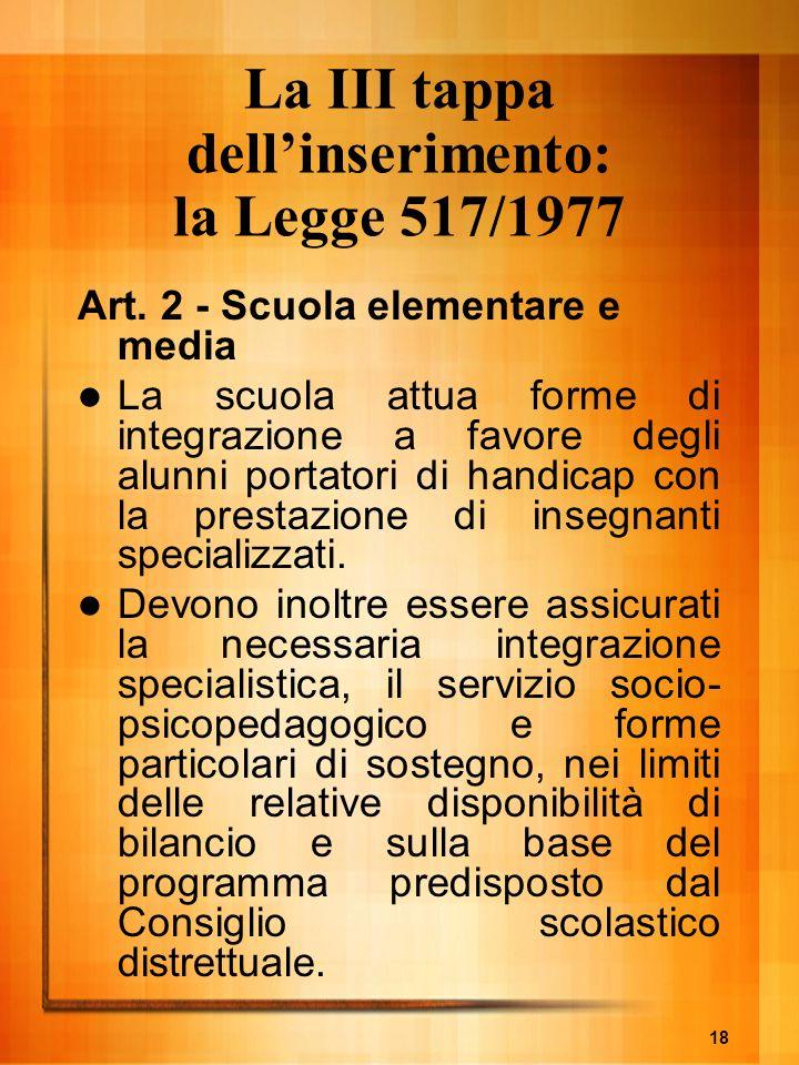 La III tappa dell'inserimento: la Legge 517/1977