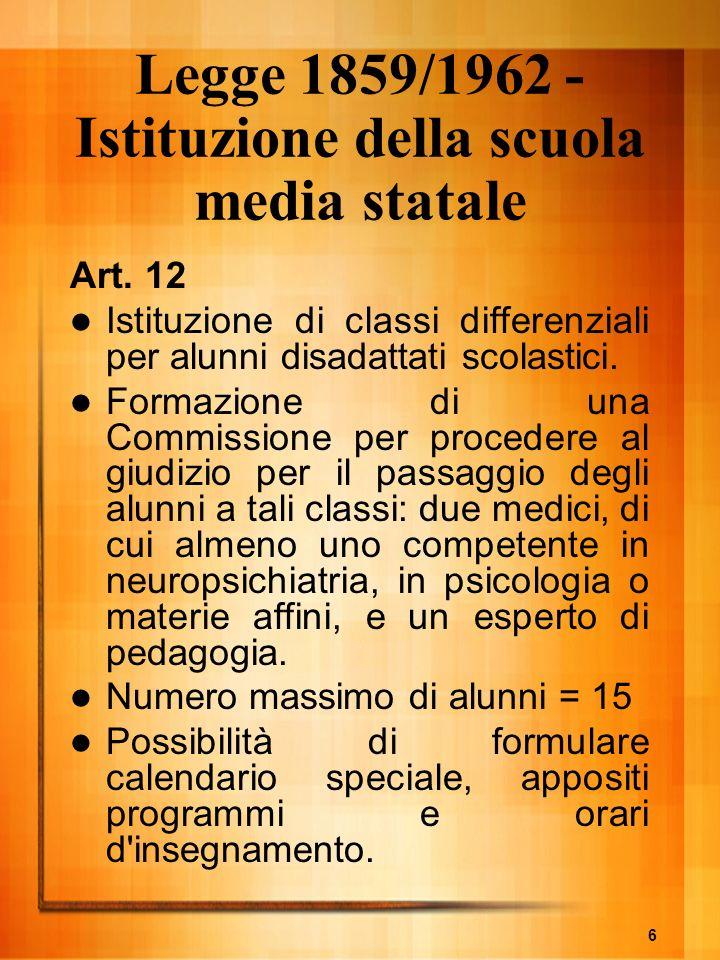 Legge 1859/1962 -Istituzione della scuola media statale