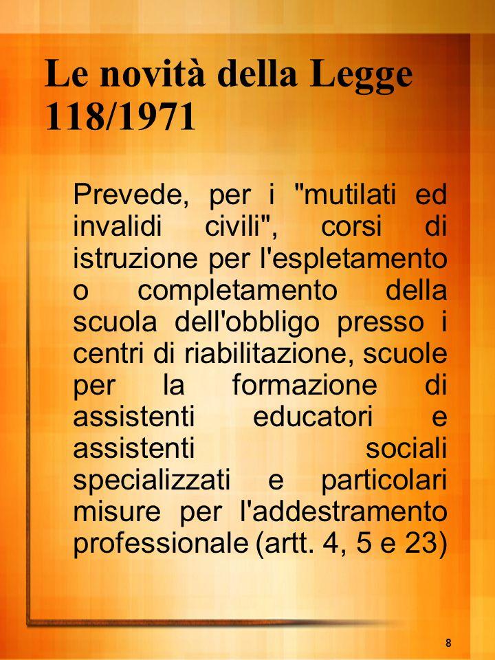 Le novità della Legge 118/1971