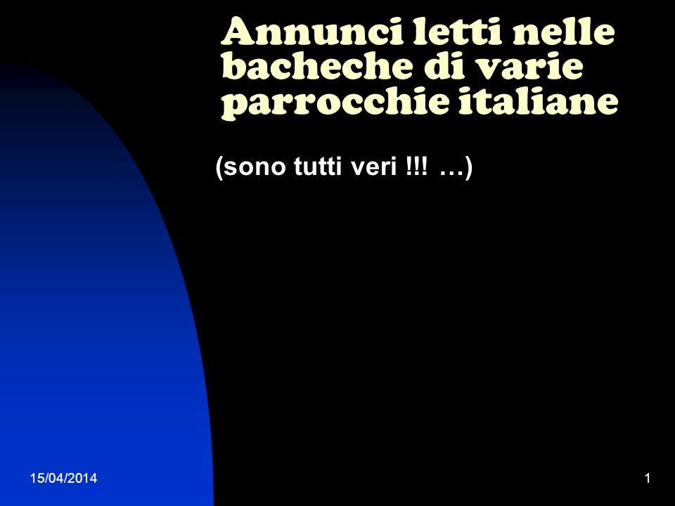 Annunci letti nelle bacheche di varie parrocchie italiane