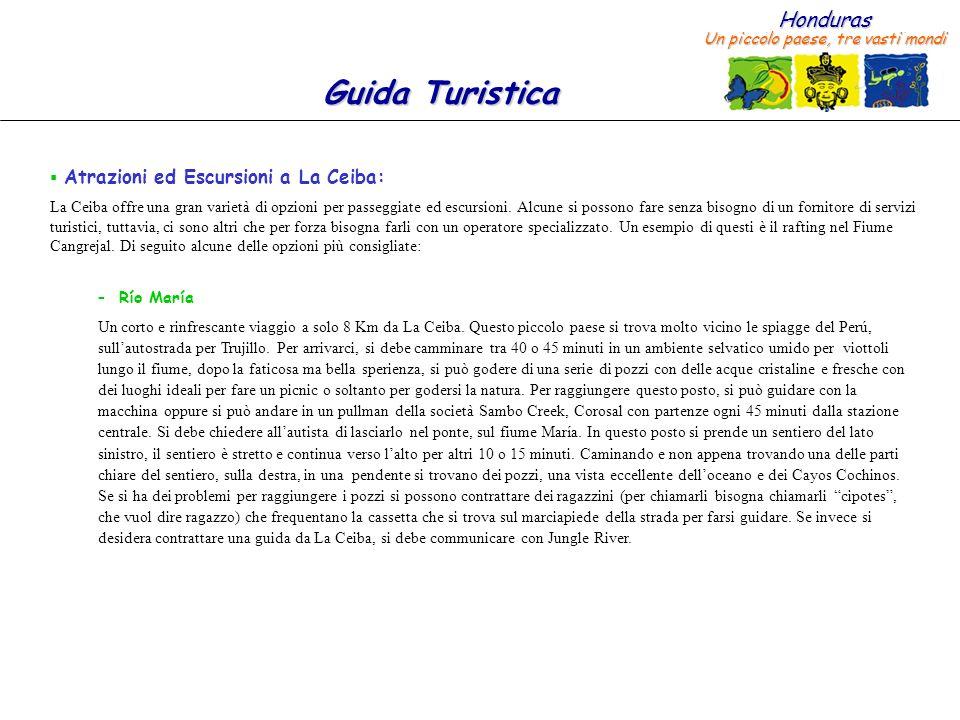 Atrazioni ed Escursioni a La Ceiba: