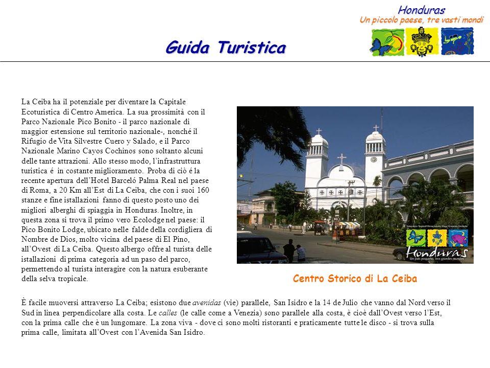 Centro Storico di La Ceiba