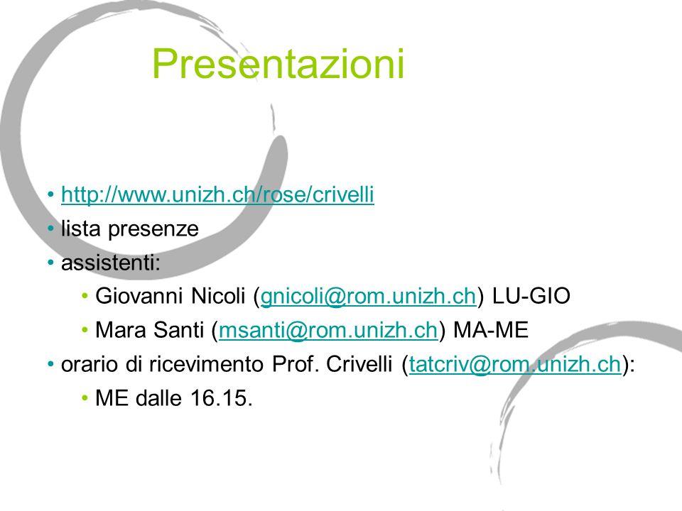 Presentazioni http://www.unizh.ch/rose/crivelli lista presenze