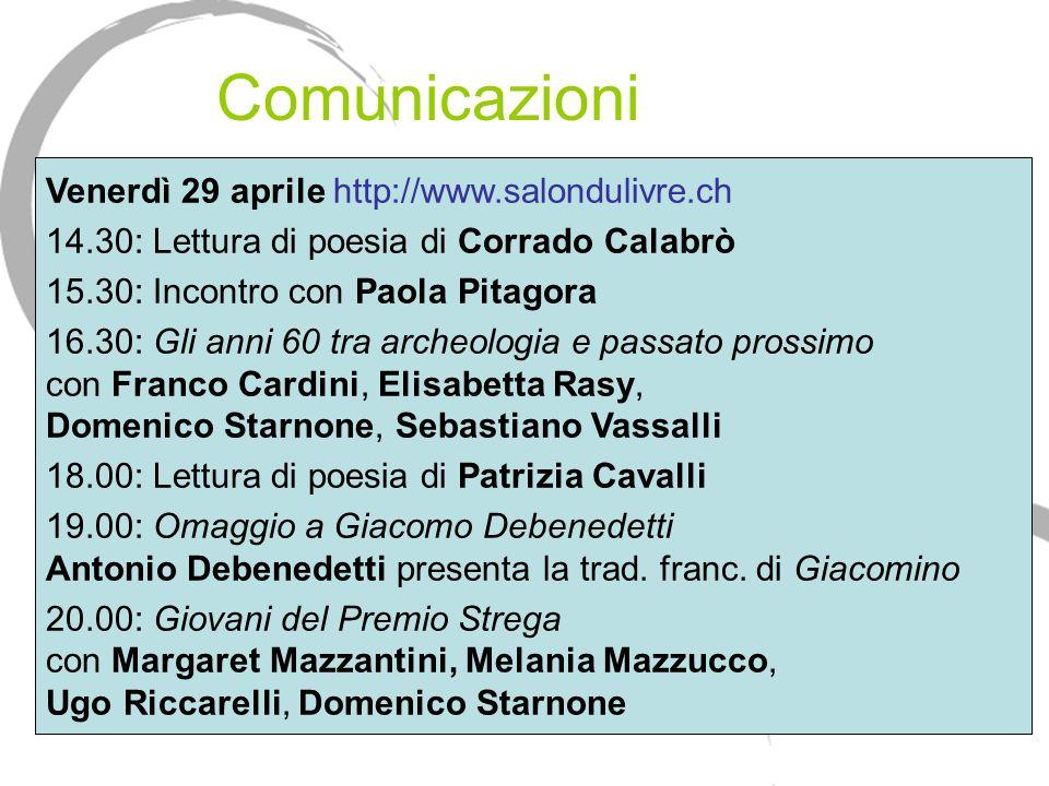 Comunicazioni Venerdì 29 aprile http://www.salondulivre.ch