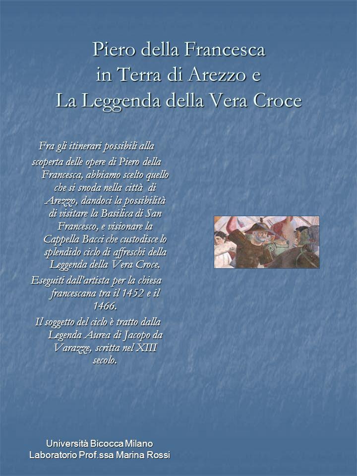 Piero della Francesca in Terra di Arezzo e La Leggenda della Vera Croce