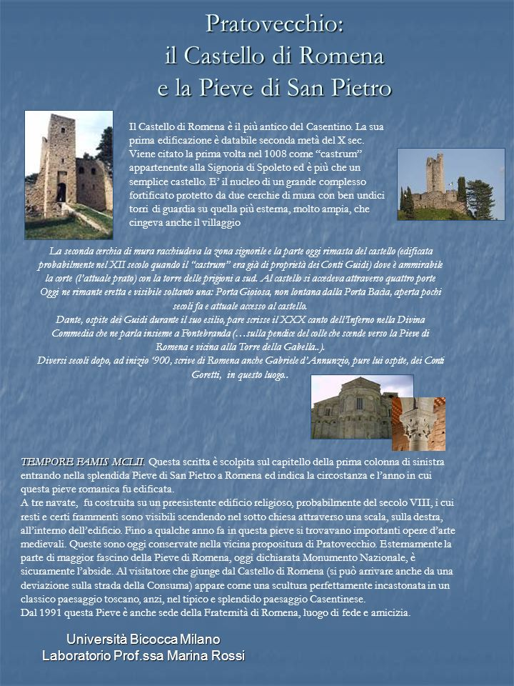 Pratovecchio: il Castello di Romena e la Pieve di San Pietro