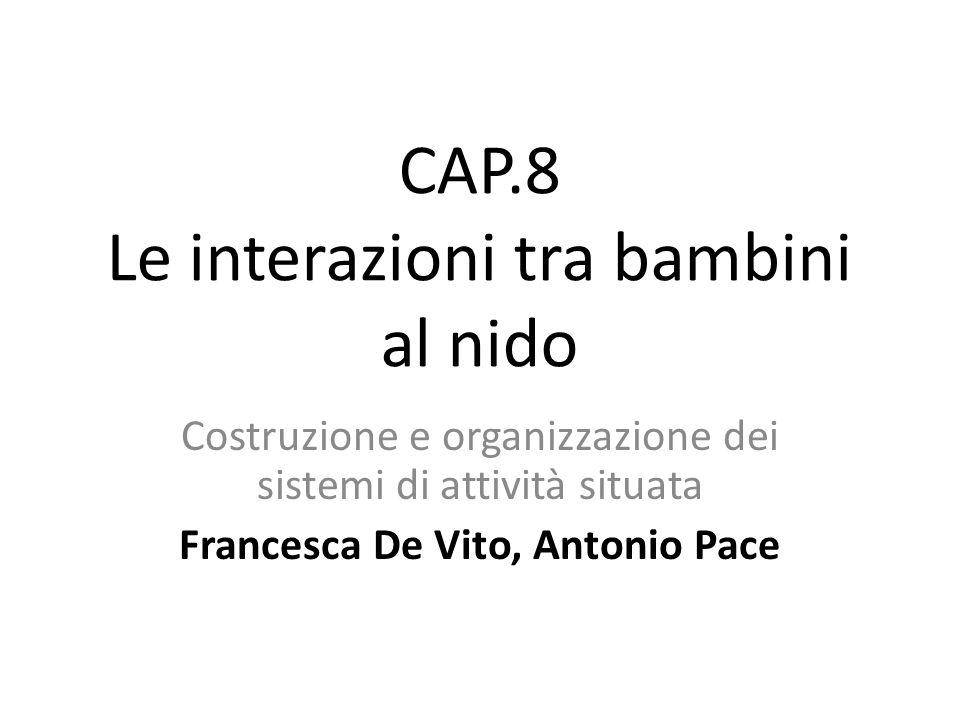 CAP.8 Le interazioni tra bambini al nido