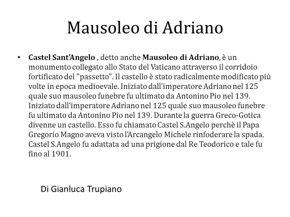Mausoleo di Adriano Di Gianluca Trupiano