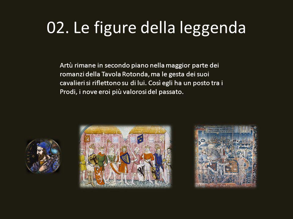 02. Le figure della leggenda