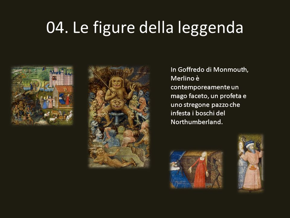 04. Le figure della leggenda