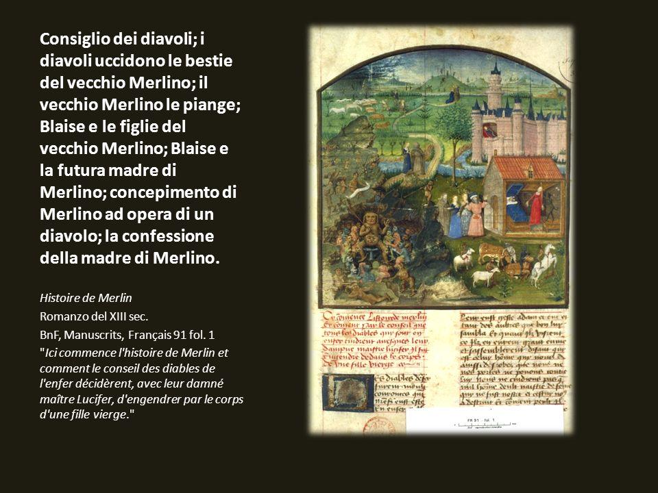 Consiglio dei diavoli; i diavoli uccidono le bestie del vecchio Merlino; il vecchio Merlino le piange; Blaise e le figlie del vecchio Merlino; Blaise e la futura madre di Merlino; concepimento di Merlino ad opera di un diavolo; la confessione della madre di Merlino.