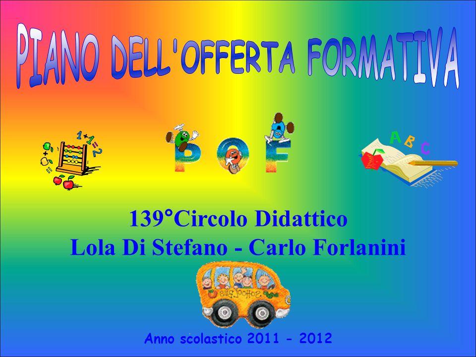 PIANO DELL OFFERTA FORMATIVA Lola Di Stefano - Carlo Forlanini