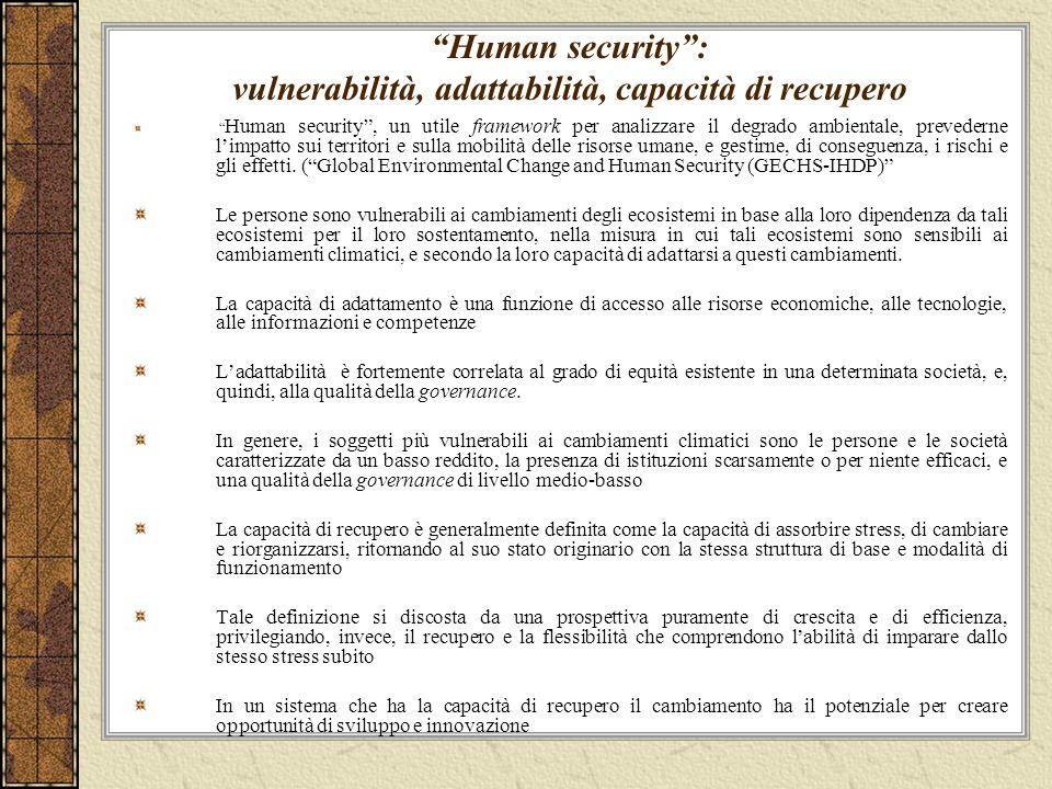 Human security : vulnerabilità, adattabilità, capacità di recupero