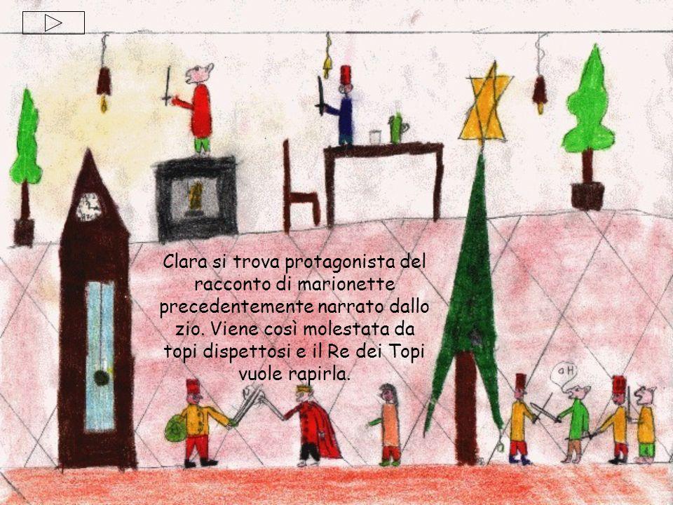 Clara si trova protagonista del racconto di marionette precedentemente narrato dallo zio.