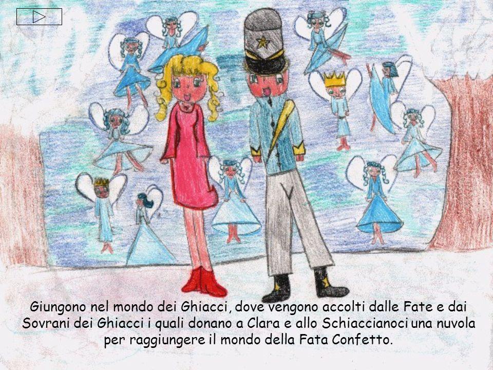 Giungono nel mondo dei Ghiacci, dove vengono accolti dalle Fate e dai Sovrani dei Ghiacci i quali donano a Clara e allo Schiaccianoci una nuvola per raggiungere il mondo della Fata Confetto.