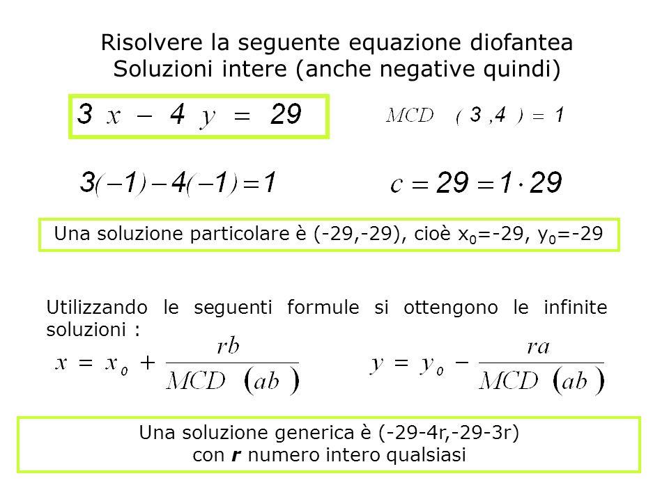 Risolvere la seguente equazione diofantea