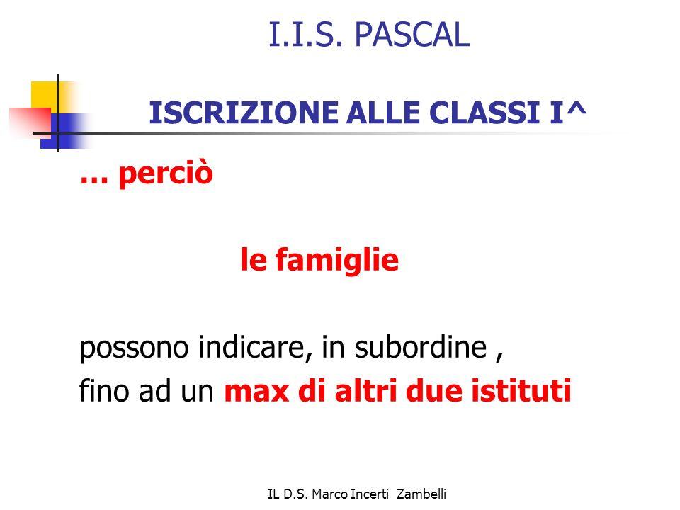 I.I.S. PASCAL ISCRIZIONE ALLE CLASSI I^