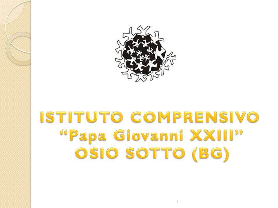 ISTITUTO COMPRENSIVO Papa Giovanni XXIII OSIO SOTTO (BG)