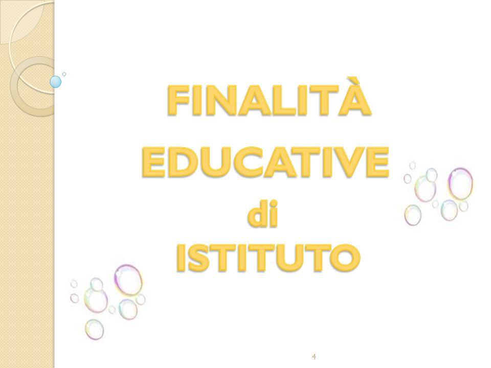 FINALITÀ EDUCATIVE di ISTITUTO 4