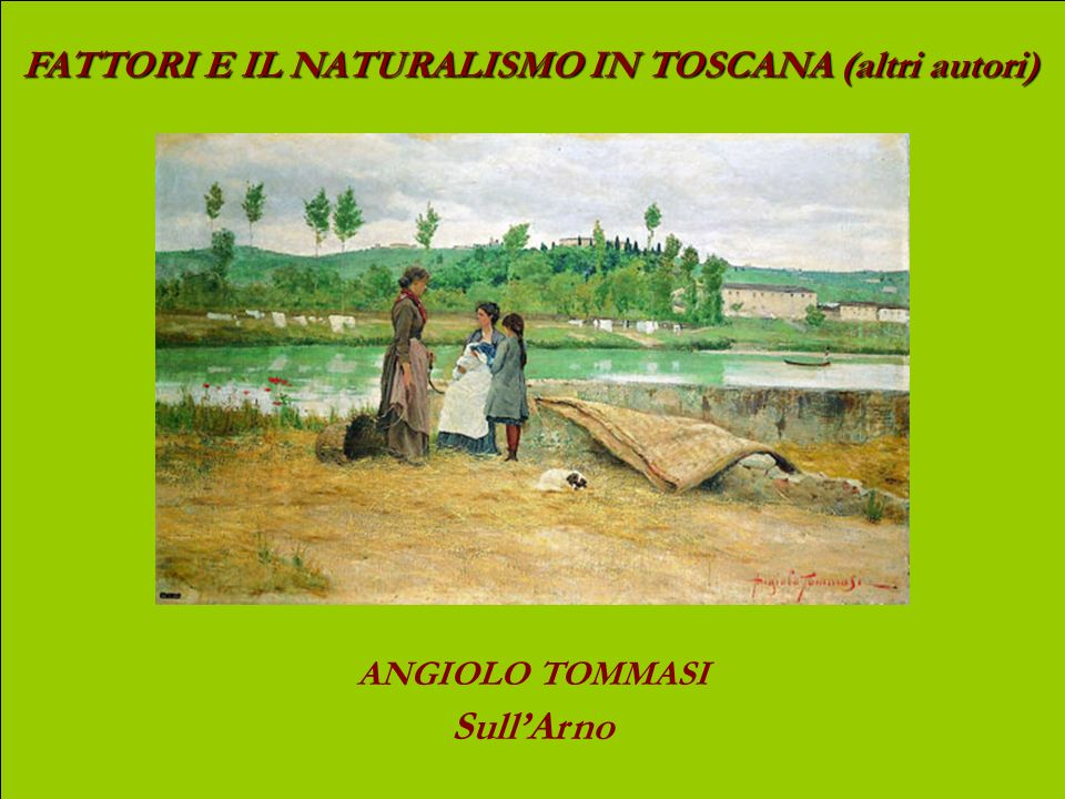 ANGIOLO TOMMASI Sull'Arno