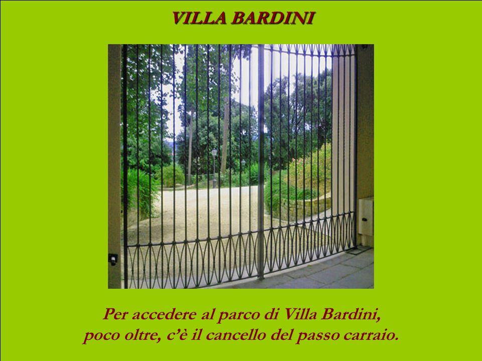 VILLA BARDINI Per accedere al parco di Villa Bardini, poco oltre, c'è il cancello del passo carraio.