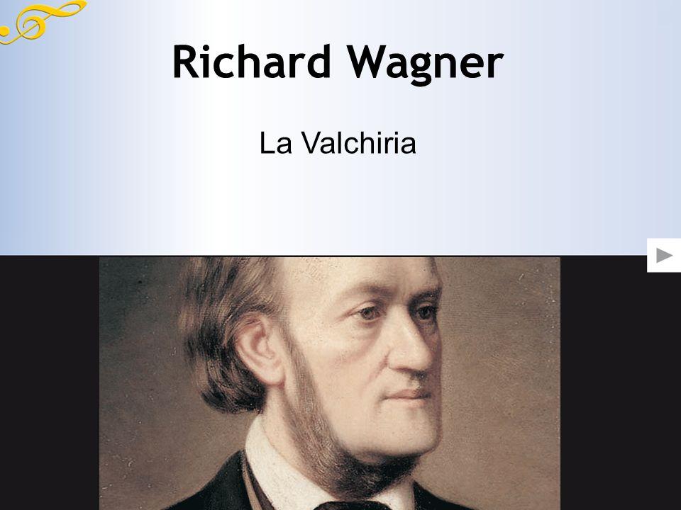 Richard Wagner La Valchiria