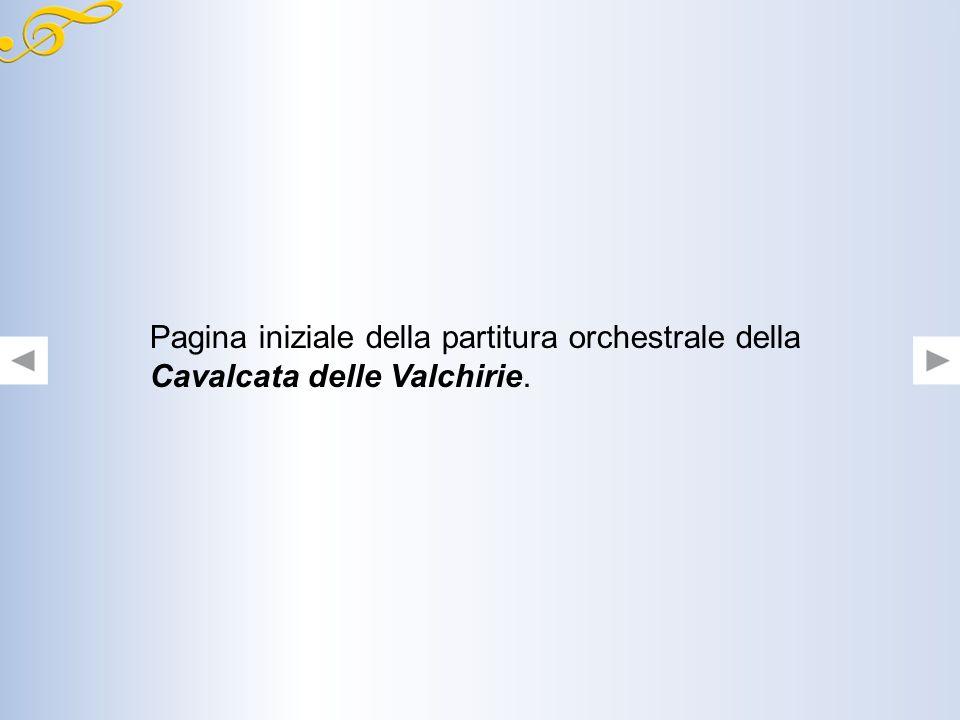 Pagina iniziale della partitura orchestrale della Cavalcata delle Valchirie.