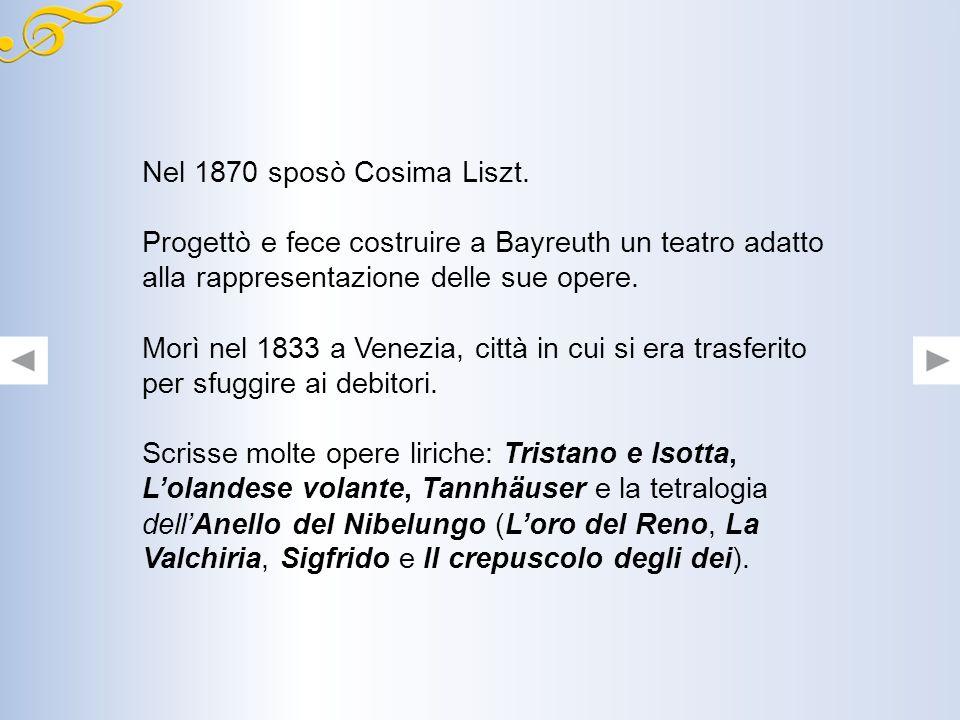 Nel 1870 sposò Cosima Liszt. Progettò e fece costruire a Bayreuth un teatro adatto alla rappresentazione delle sue opere.