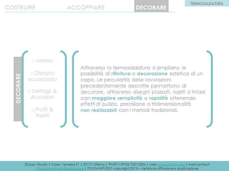 :: Dettagli & Accessori