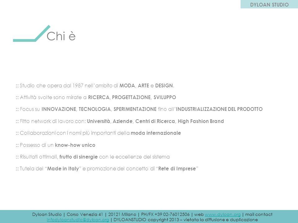 DYLOAN STUDIO Chi è. :: Studio che opera dal 1987 nell'ambito di MODA, ARTE e DESIGN.