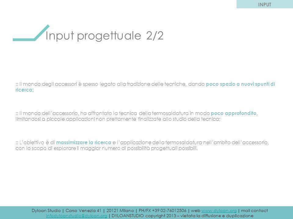 Input progettuale 2/2 INPUT