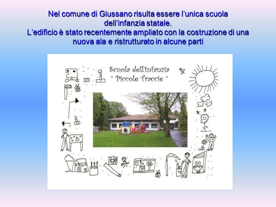 Nel comune di Giussano risulta essere l'unica scuola dell'infanzia statale.