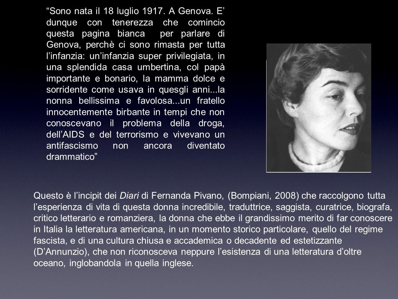 Sono nata il 18 luglio 1917. A Genova