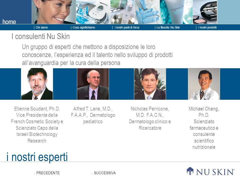 i nostri esperti I consulenti Nu Skin