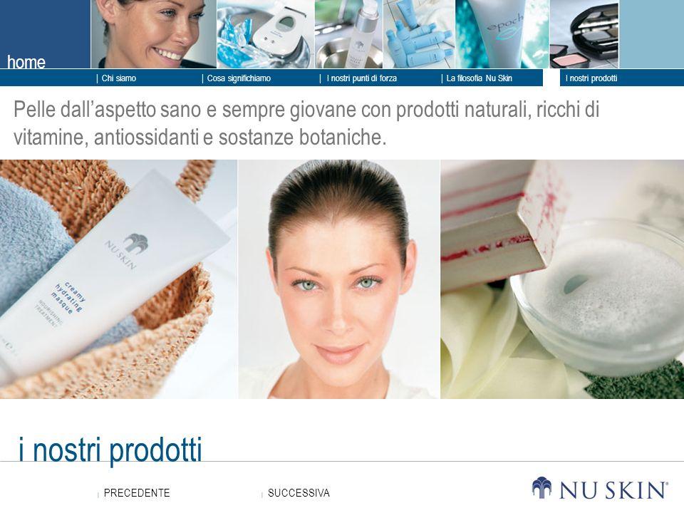 Pelle dall'aspetto sano e sempre giovane con prodotti naturali, ricchi di vitamine, antiossidanti e sostanze botaniche.