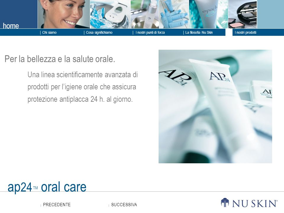 ap24™ oral care Per la bellezza e la salute orale.