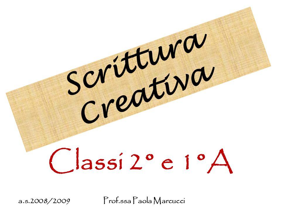 Scrittura Creativa Classi 2° e 1°A