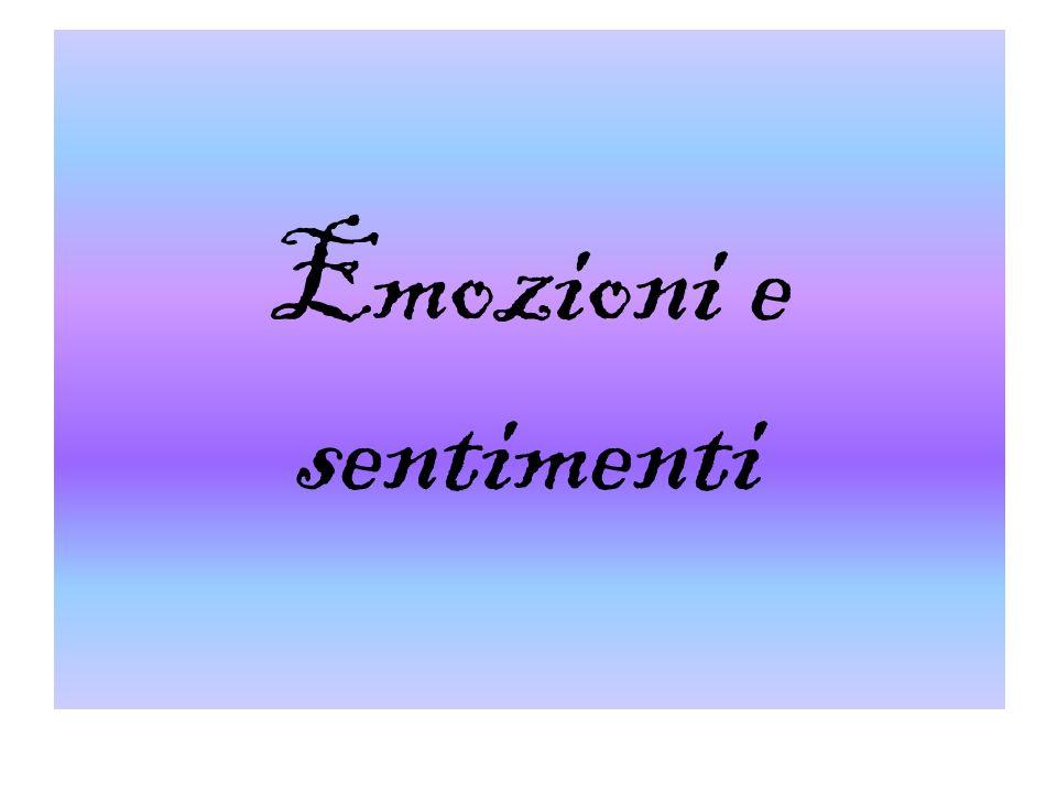 Emozioni e sentimenti